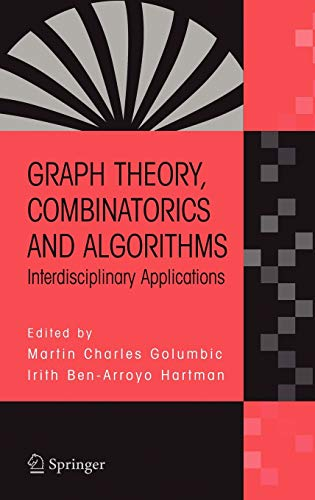 9780387243474: Graph Theory, Combinatorics and Algorithms: Interdisciplinary Applications (Operations Research / Computer Science Interfaces Series)
