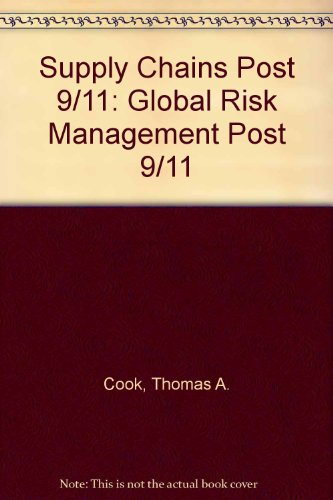 Supply Chains Post 9/11 (9780387243757) by Thomas A. Cook