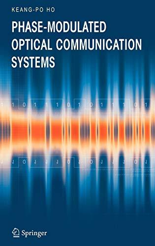 Phase-Modulated Optical Communication Systems: Keang-Po Ho