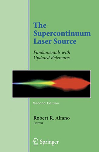 9780387245041: The Supercontinuum Laser Source: Fundamentals with Updated References