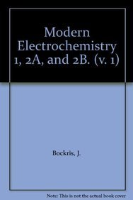 9780387245690: Modern Electrochemistry 1, 2a, and 2b