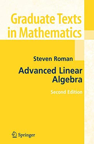 9780387247663: Advanced Linear Algebra (Graduate Texts in Mathematics)