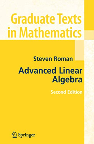 9780387247663: Advanced Linear Algebra (Graduate Texts in Mathematics)