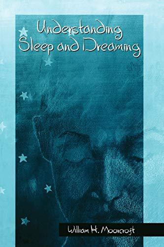 9780387249650: Understanding Sleep and Dreaming (Springerlink Behavioral Science)