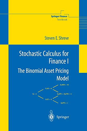 9780387249681: Stochastic Calculus for Finance I: The Binomial Asset Pricing Model (Springer Finance)