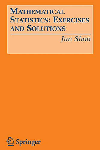 9780387249704: Mathematical Statistics: Exercises and Solutions