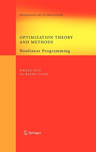 9780387249759: Optimization Theory and Methods: Nonlinear Programming (Springer Optimization and Its Applications, Vol. 1)