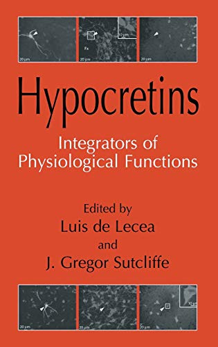 Hypocretins: Integrators of Physiological Signals: Springer