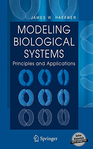 9780387250113: Modeling Biological Systems:: Principles and Applications