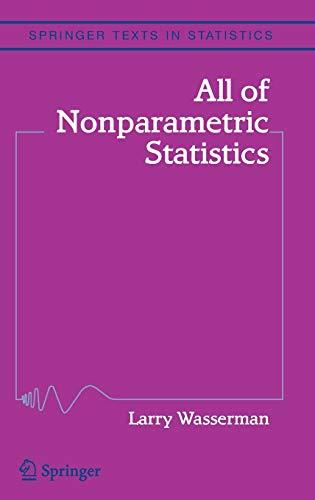 9780387251455: All of Nonparametric Statistics (Springer Texts in Statistics)