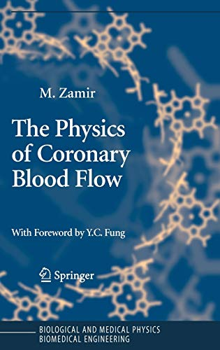 The Physics of Coronary Blood Flow (Hardback): Mair Zamir