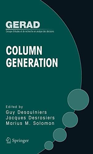 9780387254852: Column Generation (GERAD 25TH ANNIVERSARY SERIES)