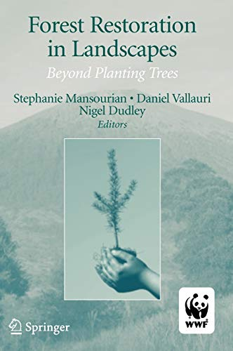 9780387255255: Forest Restoration in Landscapes: Beyond Planting Trees