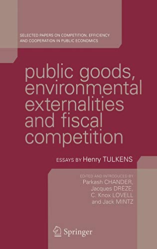 Public Goods, Environmental Externalities and Fiscal Competition: Parkash Chander