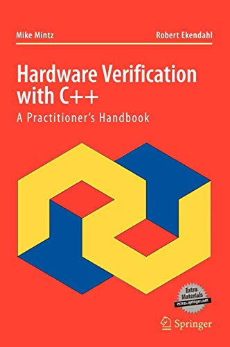 9780387255439: Hardware Verification with C++: A Practitioners Handbook