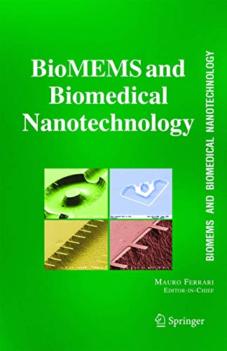 BioMEMS and Biomedical Nanotechnology 06: M. Ferrari