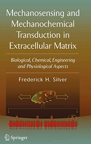 MECHANOSENSING AND MECHANOCHEMICAL TRANSDUCTION IN EXTRACELLULAR MATRIX