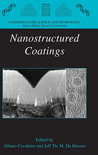 9780387256429: Nanostructured Coatings (Nanostructure Science and Technology)