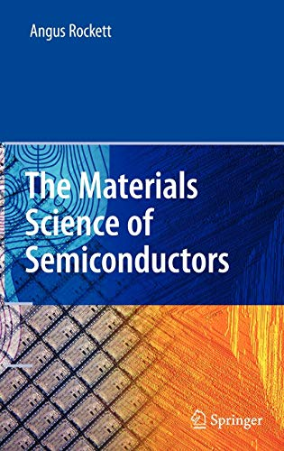 9780387256535: The Materials Science of Semiconductors