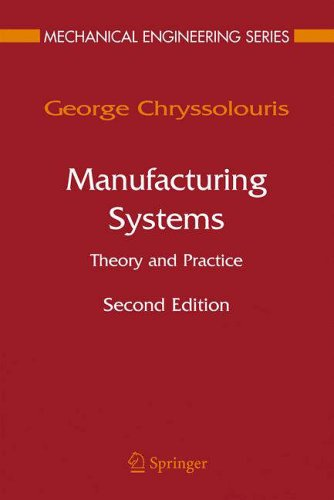 9780387256832: Manufacturing Systems: Theory and Practice (Mechanical Engineering Series)