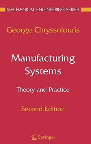 Manufacturing Systems: Theory And Practice 2Nd Edition: Chryssolouris, George Et