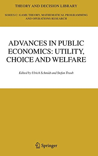 Advances in Public Economics: Utility, Choice and Welfare: A Festschrift for Christian Seidl