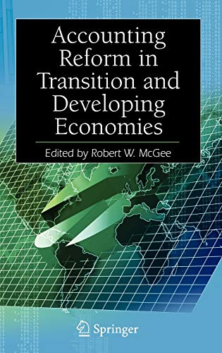 Accounting Reform in Transition and Developing Economies: Robert W. McGee