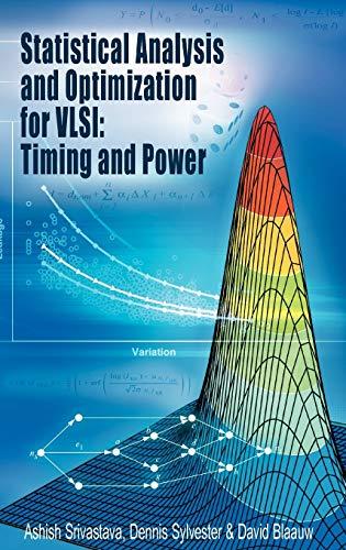 Statistical Analysis And Optimization For Vlsi: Timing: Lindgren Georg