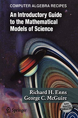 9780387257679: Computer Algebra Recipes: An Introductory Guide to the Mathematical Models of Science