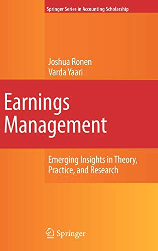9780387257693: Earnings Management: Emerging Insights in Theory, Practice, and Research (Springer Series in Accounting Scholarship)