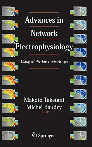 9780387258577: Advances in Network Electrophysiology: Using Multi-Electrode Arrays
