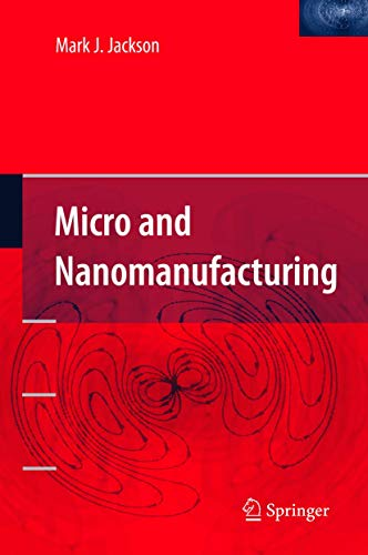 9780387258744: Micro and Nanomanufacturing