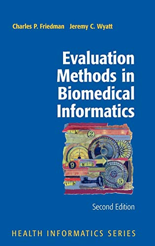 9780387258898: Evaluation Methods in Biomedical Informatics (Health Informatics)