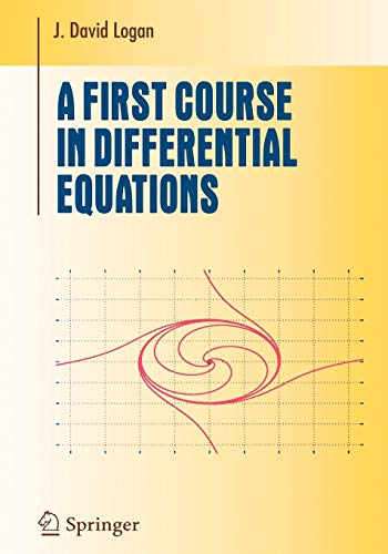 A First Course in Differential Equations.: Logan, J. David