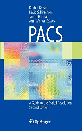 9780387260105: PACS: A Guide to the Digital Revolution