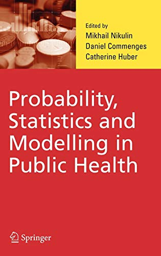 9780387260228: Probability, Statistics and Modelling in Public Health