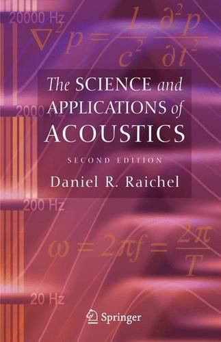 The Science and Applications of Acoustics: Raichel Daniel R.