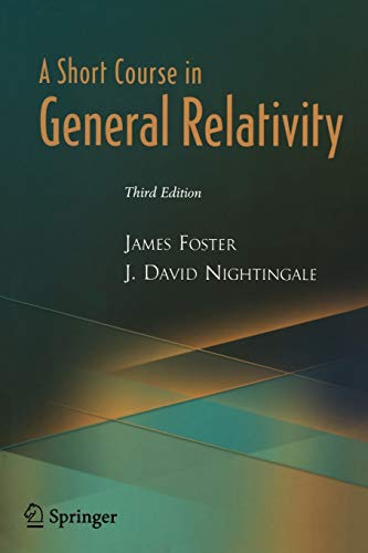 9780387260785: A Short Course in General Relativity