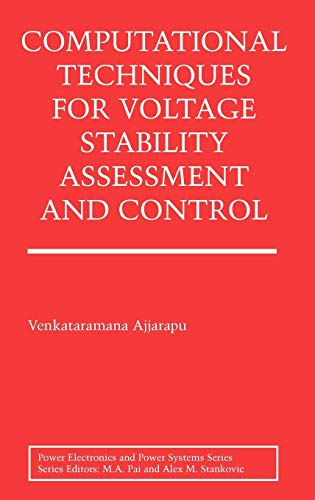 9780387260808: Computational Techniques for Voltage Stability Assessment and Control (Power Electronics and Power Systems)