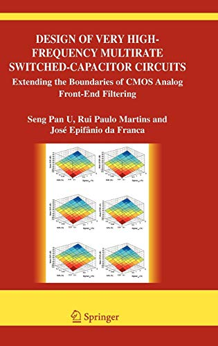 9780387261218: Design of Very High-Frequency Multirate Switched-Capacitor Circuits: Extending the Boundaries of CMOS Analog Front-End Filtering (The Springer International Series in Engineering and Computer Science)