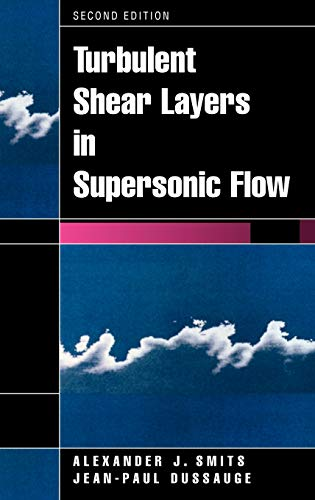 9780387261409: Turbulent Shear Layers in Supersonic Flow, 2nd Edition