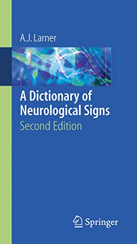 9780387262147: A Dictionary of Neurological Signs