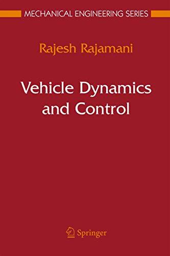 Vehicle Dynamics and Control (Mechanical Engineering Series): Rajamani, Rajesh