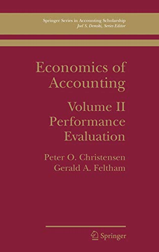9780387265971: Economics of Accounting: Performance Evaluation: 2 (Springer Series in Accounting Scholarship)