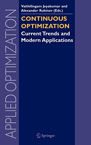 Continuous Optimization: Current Trends and Modern Applications