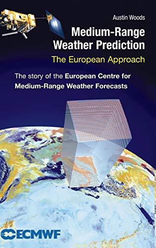 9780387269283: Medium-Range Weather Prediction: The European Approach