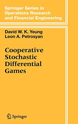 9780387276205: Cooperative Stochastic Differential Games (Springer Series in Operations Research and Financial Engineering)