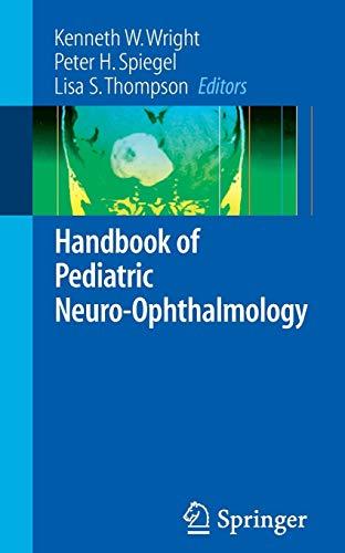 9780387279299: Handbook of Pediatric Neuro-Ophthalmology
