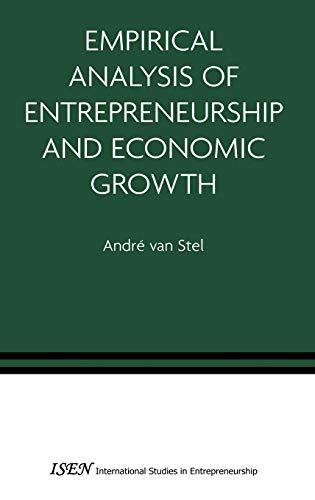 9780387279633: Empirical Analysis of Entrepreneurship and Economic Growth (International Studies in Entrepreneurship)