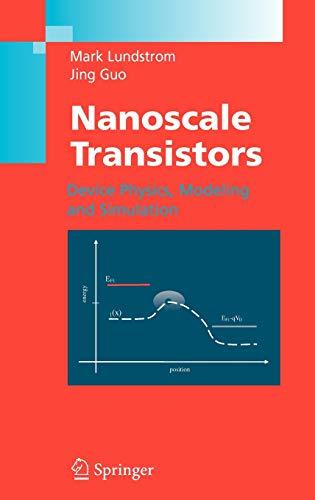 9780387280028: Nanoscale Transistors: Device Physics, Modeling and Simulation
